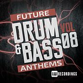Future Drum & Bass Anthems, Vol. 8 - EP by Various Artists