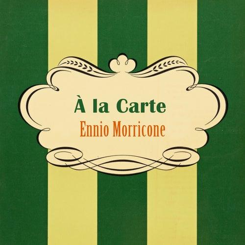 À La Carte von Ennio Morricone