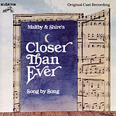 Closer Than Ever by Richard Maltby, Jr