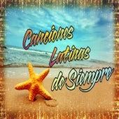 Canciones Latinas de Siempre von Various Artists