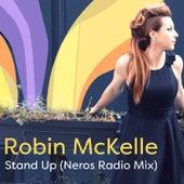 Stand Up (Neros Radio Mix) von Robin McKelle