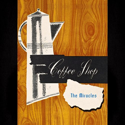 Coffee Shop von The Miracles
