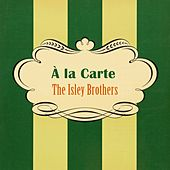 À La Carte von The Isley Brothers