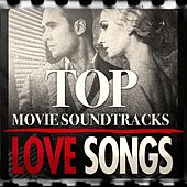 Top Movie Soundtrack Love Themes by The Complete Movie Soundtrack Collection