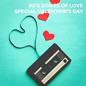 90's Songs of Love (Special Valentine's Day) by 90s Pop