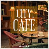 City Cafe, Vol. 3 (Finest In Electronic & Lounge) by Various Artists