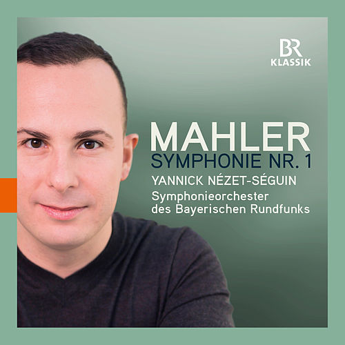 Mahler: Symphony No. 1 in D Major by Symphonie-Orchester des Bayerischen Rundfunks