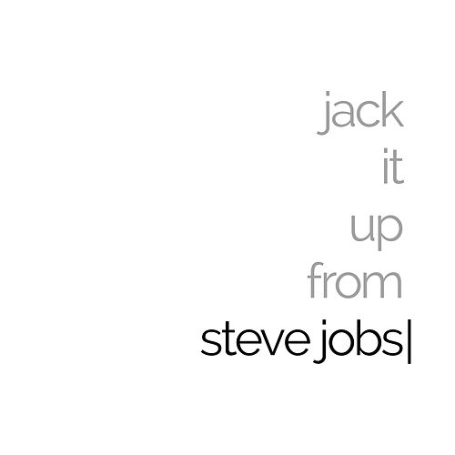 Jack It up (From