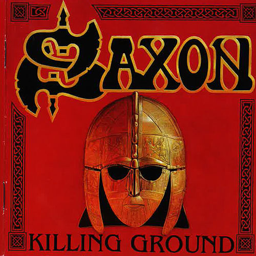 Killing Ground von Saxon