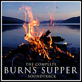 The Complete 'Burns Supper' Soundtrack by Various Artists