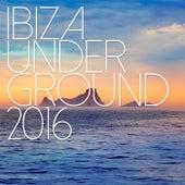 Ibiza Underground 2016 by Various Artists