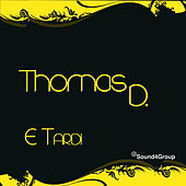 E´Tardi by Thomas D