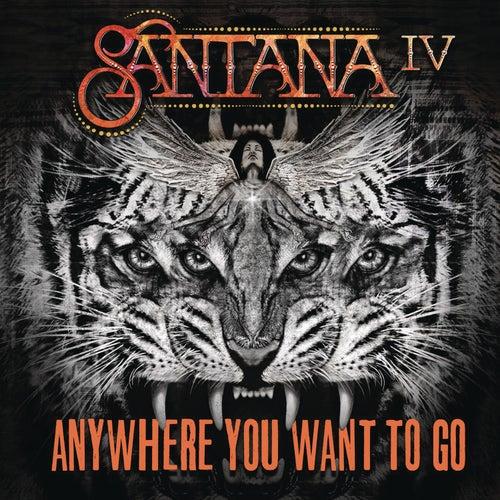 Anywhere You Want To Go von Santana