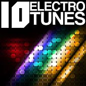 10 Electro House Tunes, Vol. 2 by Various Artists