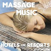 Massage Music (Hotels and Resorts Collection) by Various Artists