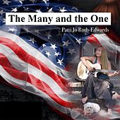 The Many and the One by Patti Jo Roth-Edwards