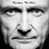 Face Value (Remastered) by Phil Collins