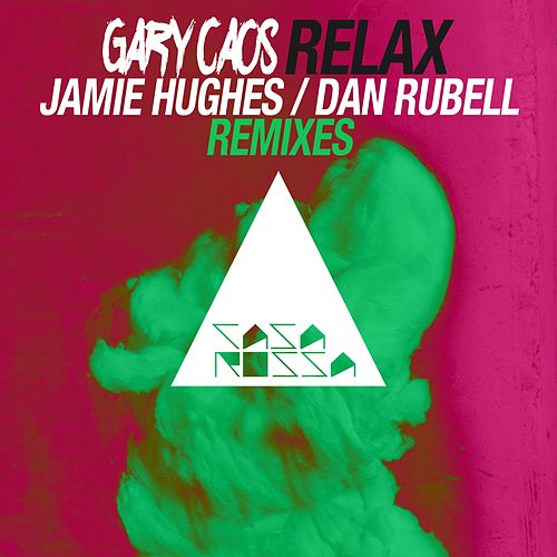Relax Remixed by Gary Caos