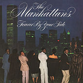 Forever by Your Side (Expanded Version) by The Manhattans