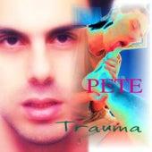 Trauma by pete.