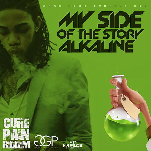 My Side of the Story - Single by Alkaline