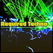 Required Techno by Various Artists