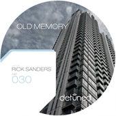Old Memory by Rick Sanders