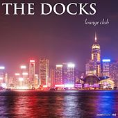 The Docks Lounge Club by Various Artists