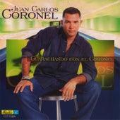 Guarachando Con el Coronel by Juan Carlos Coronel
