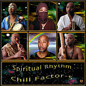 Spiritual Rhythm by Chill Factor 5