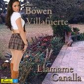 Llamame Canalla by Dúo Bowen y Villafuerte