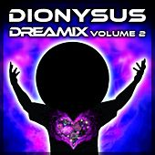 Dreamix, Vol. 2 - EP by Dionysus