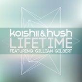 Lifetime (feat. Gillian Gilbert) by Koishii & Hush