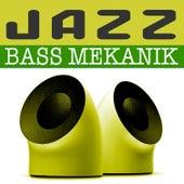 Jazz by Bass Mekanik
