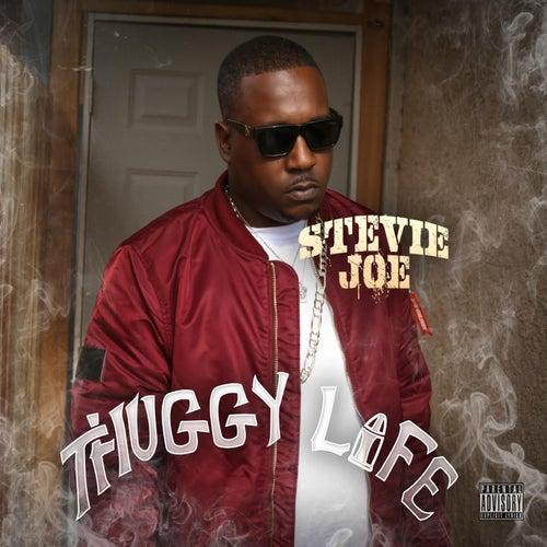 Thuggy Life di Stevie Joe