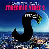 Streamin Vibes 2 by Various Artists