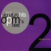Signature Hits Vol. 2: OPM's Best by Various Artists