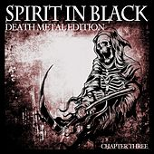 Spirit in Black, Chapter Three (Death Metal Edition) by Various Artists