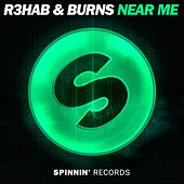 Near Me by R3HAB