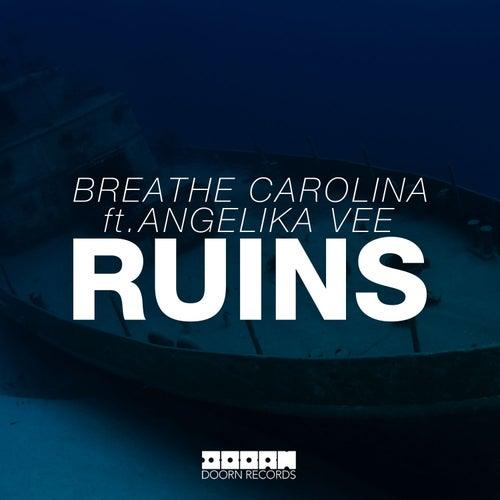 Ruins by Breathe Carolina