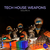 Tech House Weapons, Vol. 4 by Various Artists