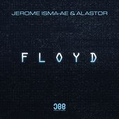 Floyd by Jerome Isma-Ae