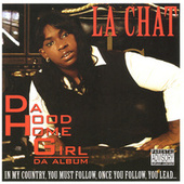 Da Hood Homegirl by La' Chat