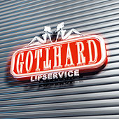 Lipservice (RELOADED) by Gotthard