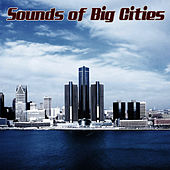 Sounds Of Big Cities by Sound Effects