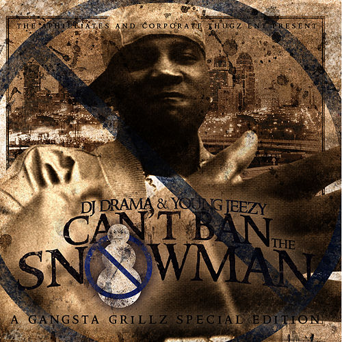 Can't Ban The Snowman (Clean) by Jeezy