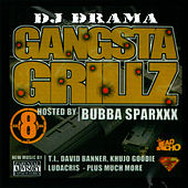 Gangsta Grillz 8 by Bubba Sparxxx