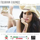 Fashion Lounge Beach Session Ibiza Spring Summer 2016 by Various Artists