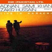 Adnan Sami Khan & Zakir Hussain   Live In Karachi by Zakir Hussain