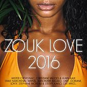 Zouk Love 2016 by Various Artists